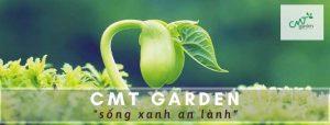 CMT Garden mang đến cho bạn một bầu không khí trong lành